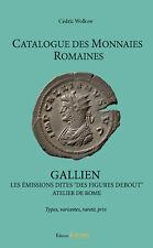 CMR  Volume II – GALLIEN – LES ÉMISSIONS DITES « DES FIGURES DEBOUT »  NOUVEAU !