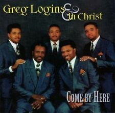 Come By Here     Logins & In Christ- Album, Gospel and Religious & Devotional