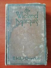 E PHILLIPS OPPENHEIM - THE WICKED MARQUIS - LITTLE BROWN 1919