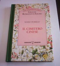 IL CIMITERO CINESE Mario Pomilio gli indimenticabili grandi romanzi d'amore