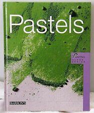 Pastels - Barron's Painting Class Series  2011 H/B