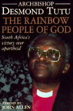 The Rainbow People of God: South Africa's Victory Over Apartheid by Desmond Tutu