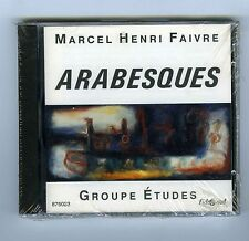 CD (NEW) MARCEL HENRI FAIVRE ARABESQUES GROUPE ETUDES