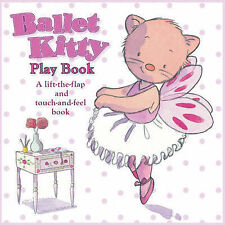Ballet Kitty Play Book Bernette Ford Cased 9781906250782
