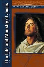 The Life and Ministry of Jesus, the Gospels: New Testament Volume 1 (Standard Re