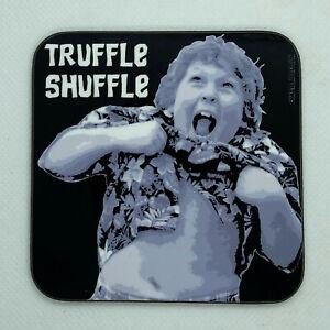 TRUFFLE SHUFFLE - Chunk from The Goonies - Coaster / Bar Mat - Sturdy, Gloss