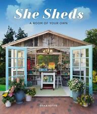 She Sheds: A Room of Your Own, Kotite, Erika