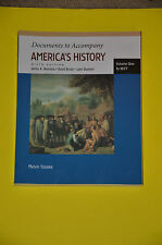 Documents to Accompany America's History to 1877 Vol. 1 by David Brody,...