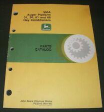 John Deere 300A Auger Platform 31 36 61 66 Hay Conditioner Tractor Parts Manual
