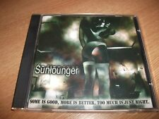 Sunlounger - Some Is Good, More Is Better, Too Much Is Just Right (2000) CD