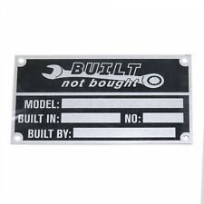 Anodized Aluminium Built Not Bought custom manufacturer tool name plate etched