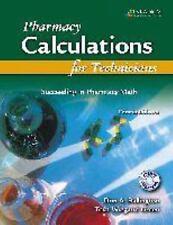Pharmacy Calculations for Technicians: Succeeding in Pharmacy Math