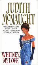 Whitney My Love, By Judith McNaught,in Used but Acceptable condition