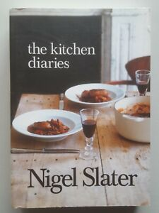 The Kitchen Diaries: A Year in the Kitchen by Nigel Slater (Paperback)