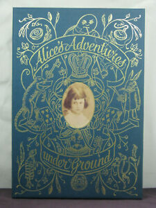 Alice's Adventures Under Ground by Lewis Carroll,Folio reprod of original manusc