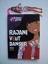 "KINRA GIRLS  "" Rajani veut Danser "" ( Corolle )  2011 , TBE"