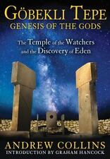 Very Good, Gobekli Tepe: Genesis of the Gods: The Temple of the Watchers and the