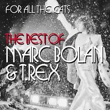 Marc Bolan & T Rex for All The Cats Best of Greatest Hits 2 X CD 2015