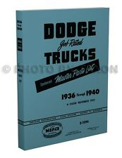 1936 1937 1938 1940 Dodge Pickup and Truck Parts Book Illustrated Catalog