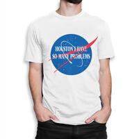 Houston, I Have So Many Problems NASA Funny T-Shirt, Men's Women's All Sizes