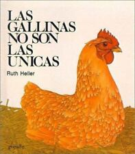Las Gallinas No Son las Unicas = Chickens Aren't the Only Ones-ExLibrary