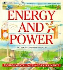Young Discoverers: Energy and Power : Environmental Facts and Experiments by...