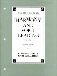 Harmony and Voice Leading: Workbook (Vol. 1) by Aldwell, Edward Schachter, Ca…