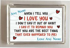 Personalised Love Fridge Magnet Quirky Gift, When I Tell You I Love You Positive