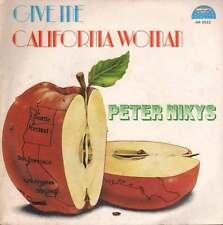 """Peter Nikys 45giri 7"""" Give Me / California Woman Nuovo AR0522"""