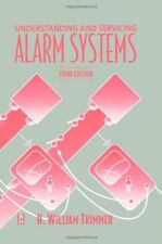 Understanding and Servicing Alarm Systems, Third Edition by Trimmer B.S., H.…