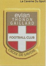 073 ECUSSON LOGO FRANCE EVIAN THONON GAILLARD STICKER FOOTBALL 2015 PANINI ~