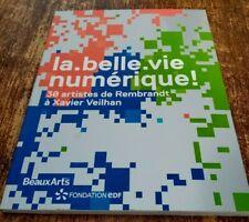 ARTS NUMERIQUES Catalogue Exposition La.belle.vie numérique!
