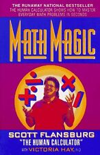 Math Magic: The Human Calculator Shows How to Master Everyday Math Problems in S