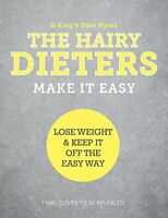 The Hairy Dieters Make It Easy Lose weight and keep it off the easy way