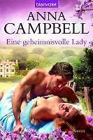 Eine geheimnisvolle Lady von Anna Campbell (2011, Taschenbuch)