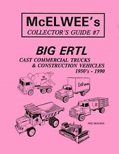 McElwee's Collector's Guide Issue #7 - Big Ertl - 1950's-1990