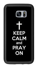 Black Keep Calm and Pray On For Samsung Galaxy S7 G930 Case Cover by Atomic Mark