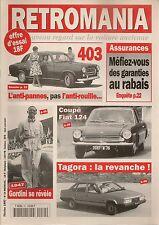 RETROMANIA 34 PEUGEOT 403 1955 1967 FIAT 124 SPORT COUPE TALBOT TAGORA A GORDINI