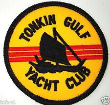 ** TONKIN GULF YACHT CLUB ** Military Vietnam Veteran Biker Patch PM0056 EE