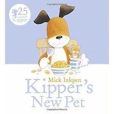 Kipper's New Pet by Mick Inkpen (Paperback, 2016)