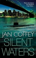 Silent Waters by Jan Coffey (2006, Paperback)