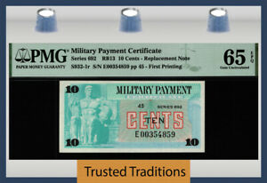 TT MILITARY PAYMENT CERTIFICATE SERIES 692 10 CENTS REPLACEMENT NOTE PMG 65 GEM