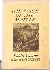 THE NATURE OF LOVE  AND THE VOICE OF THE MASTER- KAHLIL GIBRON