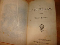 The Collier Boy 1870 Story of Fern Hollow American Sunday School Union