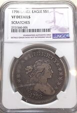 1798 Draped Bust $1 Large Eagle Silver Dollar - NGC VF Details