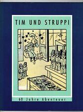 Tim und Struppi - 60 Jahre Abenteuer - Carlsen / SC - 1. Auflage - Zustand 0-1/1