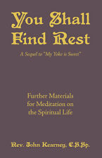 You Shall Find Rest - Rev. John Kearney