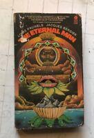 The Eternal Man Louis Pauwels Jacques Bergier PB 1973 Avon Books 1st occult rare