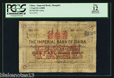 China Imperial Bank of China, Shanghai 1 Tael 22.1.1898 Pick A46a PCGS 12 Fine