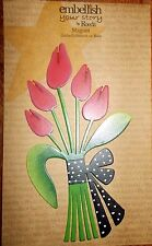 TULIP BOUQUET MAGNET * Embellish Your Story * By Roeda * Painted Metal
